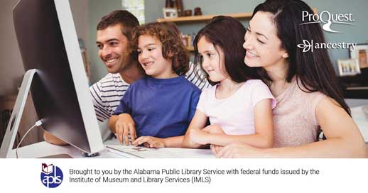 Ancestry Library Edition. Brought to you by the Alabama Public Library Service with federal funds issued by the Institute of Museum and Library Services (iMLS)