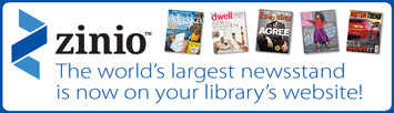 Zinio - The world's larget newsstand is now on you library's website.