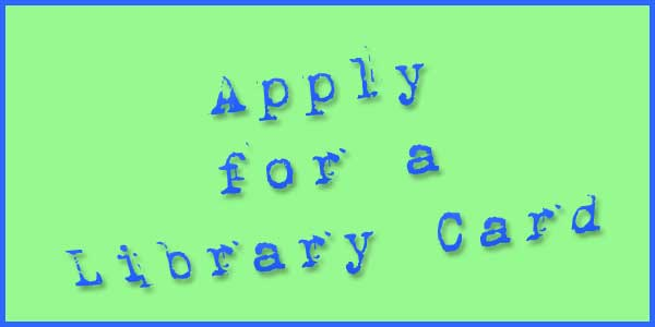 apply for a library card